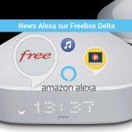 News Alexa sur Freebox Delta